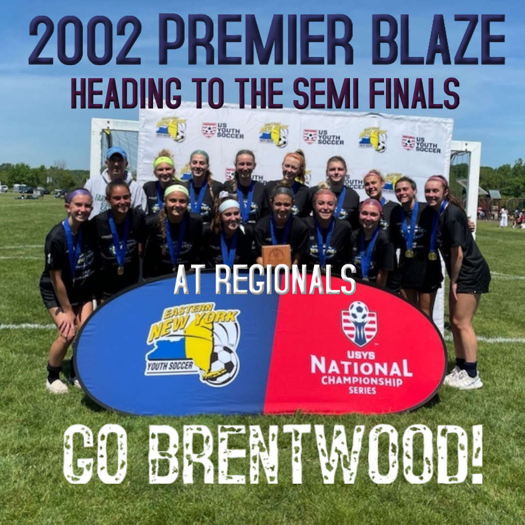 2002 Premier Blaze Heading to Semi Finals - Made with PosterMyWall