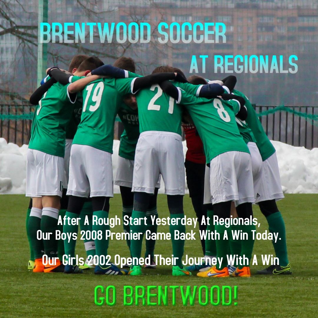 Brentwood Soccer At Regionals 2021 - Made with PosterMyWall